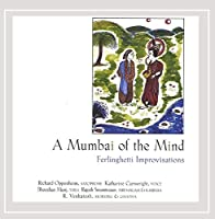 Mumbai of the Mind: Ferlinghetti Improvisations