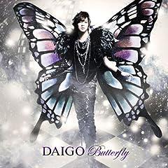 DAIGO「BUTTERFLY」のジャケット画像