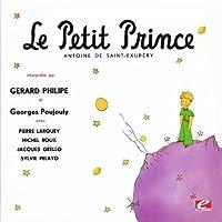 Le Petit Prince (the Little Prince) By Antoine Sai