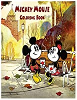 Mickey Mouse Coloring Book: An Activity and Learning Book for Toddlers through Fun and Excitement.