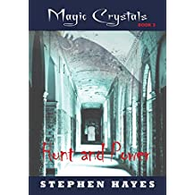 Hunt and Power: Magic Crystals Book 3