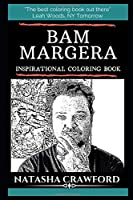 Bam Margera Inspirational Coloring Book (Bam Margera Books)