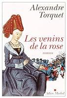 Venins de La Rose (Les) (Romans, Nouvelles, Recits (Domaine Francais))