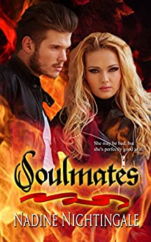 Soulmates (Drag.Me.To.Hell.Series Book 2) by [Nightingale, Nadine]