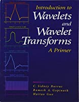 Introduction to Wavelets and Wavelet Transforms: A Primer [並行輸入品]