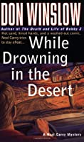 While Drowning in the Desert (Neal Carey Mysteries)
