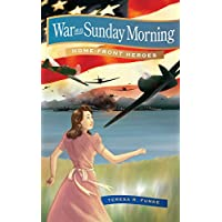 War on a Sunday Morning (Home-Front Heroes) (English Edition)