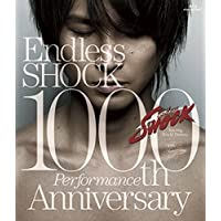 Endless SHOCK 1000th Performance Anniversary 【通常盤】