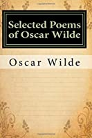 Selected Poems of Oscar Wilde: Classics
