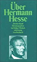 Ueber Hermann Hesse: Zweiter Band (1963-1977)