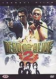 Dead Or Alive 2 by Shinya Tsukamoto