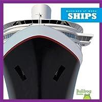Ships (Machines at Work)