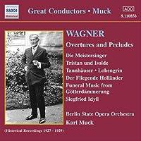 ワーグナー:序曲と前奏曲集 (ムック)(1927 - 1929)