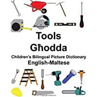 English-Maltese Tools Children's Bilingual Picture Dictionary