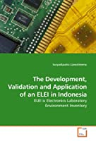 The Development, Validation and Application of an ELEI in Indonesia: ELEI is Electronics Laboratory Environment Inventory