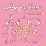 Tipsy Tune