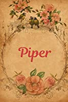 Piper: Personalized Journal to write in Positive Thoughts for Women Teens Girls gifts holidays