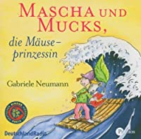 Mascha Und Mucks, Die Mae