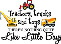 Tractors, trucks, and toys there's nothing quite like little boys (PRINTED truck set) cute inspirational home vinyl wall quotes decals sayings art lettering by Sticker Perfect