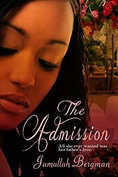 The Admission by [Bergman, Jamallah]