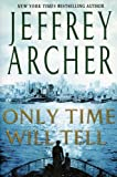 Only Time Will Tell (Clifton Chronicles)