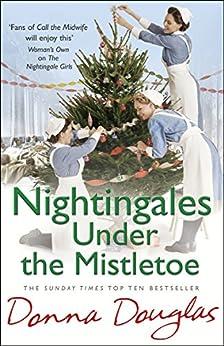 Nightingales Under the Mistletoe: (Nightingales 7) by [Douglas, Donna]