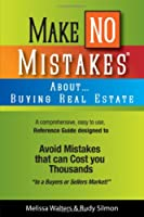 Make No Mistakes about Buying Real Estate