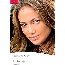 Level 1: Jennifer Lopez (Pearson English Graded Readers) (English Edition)