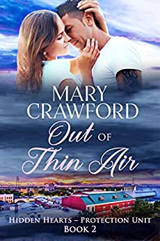 Out of Thin Air (Hidden Hearts - Protection Unit Book 2) by [Crawford, Mary]