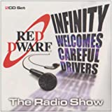 """Red Dwarf"" Radio Show: Infinity Welcomes Careful Drivers v. 1"