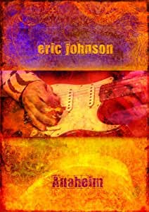 Eric Johnson Anaheim [DVD] [Import]