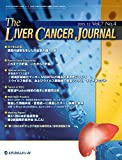 The Liver Cancer Journal 2015年12月号(Vol.7 No.4) [雑誌]