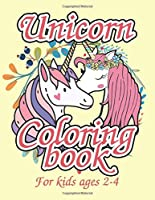Unicorn Coloring Book for Kids Ages 2-4: Magical Creatures Unicorns to Color