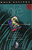 Ake: The Years of Childhood (Vintage International)