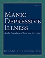 Manic-Depressive Illness: Bipolar Disorders and Recurrent Depression 2nd Edition【洋書】 [並行輸入品]