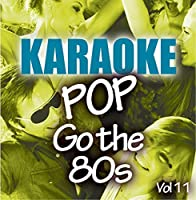 Karaoke Bash: Pop Go The 80s Vol 11【CD】 [並行輸入品]