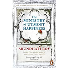 The Ministry of Utmost Happiness: Longlisted for the Man Booker Prize 2017