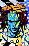 Shade the Changing Man Vol. 1: The American Scream