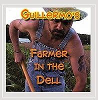Guillermos Farmer in the Dell