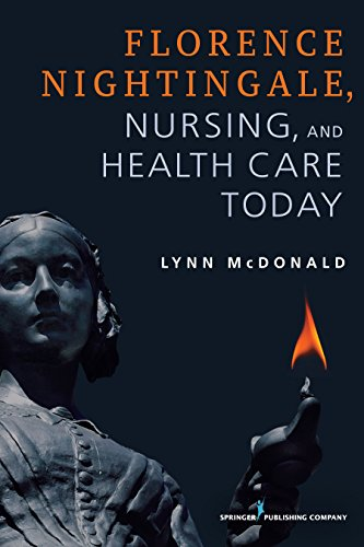 Florence Nightingale, Nursing, and Health Care Today