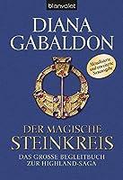 Der magische Steinkreis: Das grosse Begleitbuch zur Highland-Saga