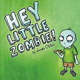 洋書絵本読み聞かせ「HEY LITTLE ZOMBIE!」