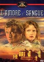 L'amore E Il Sangue [Italian Edition]