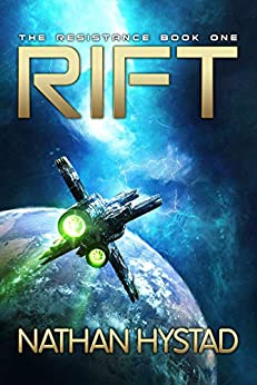 Rift (The Resistance Book One) by [Hystad, Nathan]