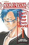 BLEACH Can't Fear Your Own World 1 (JUMP j BOOKS) 画像