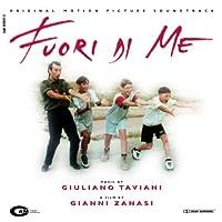 Fuori Di Me (Beside Myself)