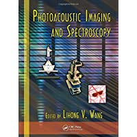 Photoacoustic Imaging and Spectroscopy (Optical Science and Engineering)