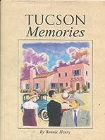 Tucson Memories