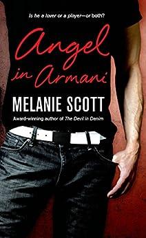 Angel in Armani (New York Saints Book 2) by [Scott, Melanie]