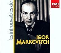 Les Introuvables de Igor Markevitch